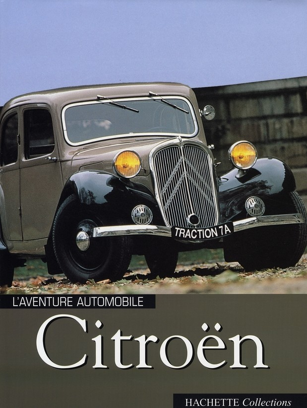 Citroën, l'aventure automobile